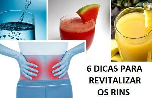 Revitalizar os rins com 6 dicas muito simples