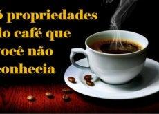 As propriedades do café