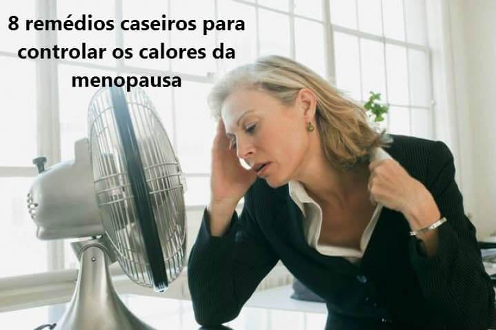 Controle os calores da menopausa com estes 8 remédios caseiros